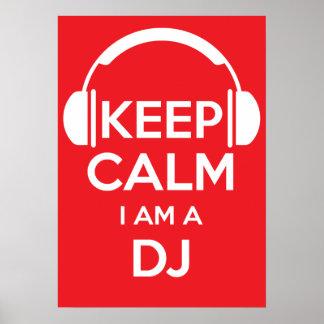 Keep calm I'm a DJ Poster