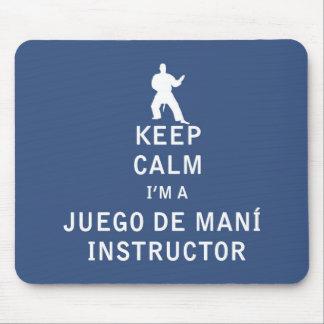 Keep Calm I'm a Juego de mani  Instructor Mouse Pad