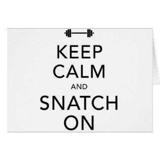 Keep Calm Snatch On Black Greeting Card