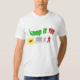 Keep it fit t-shirt