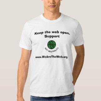 Keep the web open.Support, ... Shirt