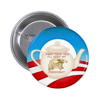 KEEP YOUR TEA! 6 CM ROUND BADGE