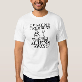 Keeps Aliens Away Trombone Tshirts
