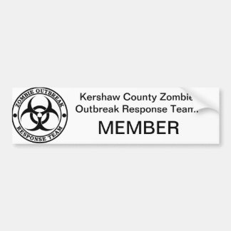 Kershaw County Zombie Outbreak Response Team. Bumper Sticker