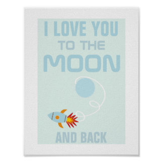 Kids Love You To The Moon Poster