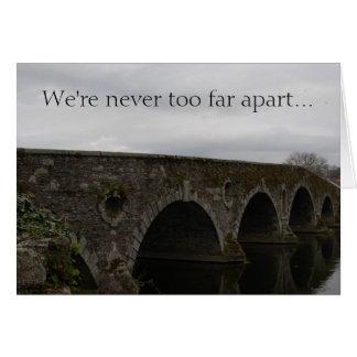 Kilkenny Bridge (We're never too far...) Note Card