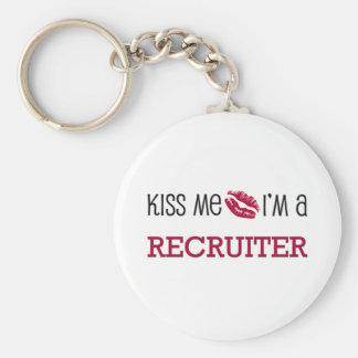 Kiss Me I'm a RECRUITER Basic Round Button Key Ring