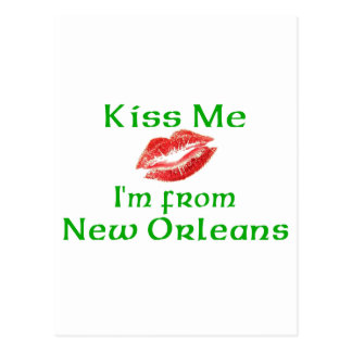 Kiss Me I'm from New Orleans Postcard