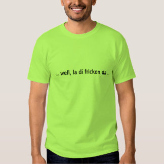 La Di Da Men's Basic T-Shirt