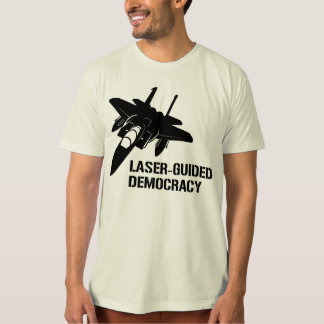 Laser-Guided Democracy / Peace through Firepower Tee Shirts