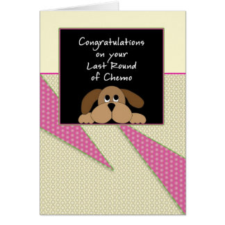Last Round of Chemo Congratulations Card-Dog Greeting Card