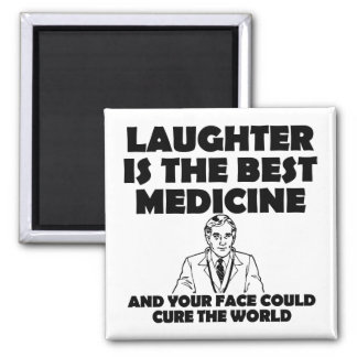 Laughter Best Medicine Your Face Funny Magnet