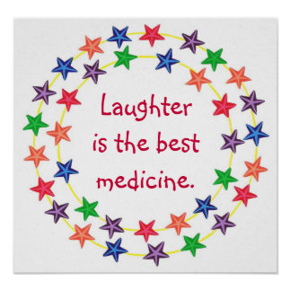 Laughter is the best medicine Colorful Star poster