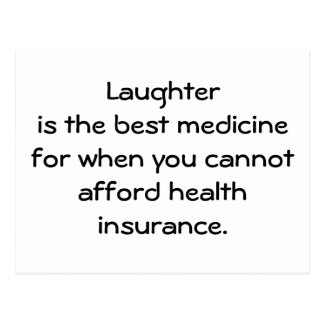 Laughter is the best medicine for when you 01 postcard