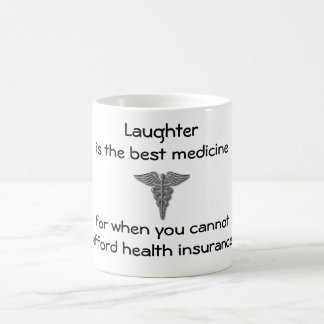 Laughter is the best medicine for when you 02 basic white mug