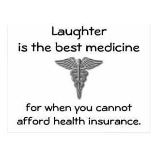 Laughter is the best medicine for when you 02 postcard