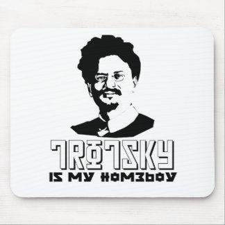Leon Trotsky is my homeboy Mouse Pad