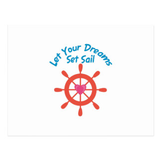 Let Dreams Set Sail Postcard