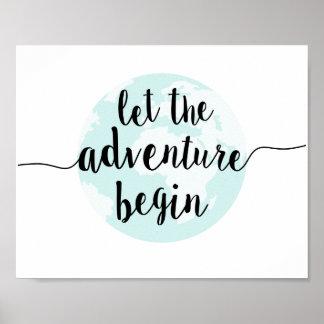 Let the Adventure Begin Big World Quote Art Print
