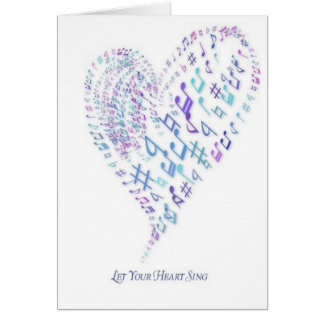 Let Your Heart Sing - Heart made of musical notes Greeting Card