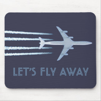 Let's Fly Away Mouse Pad