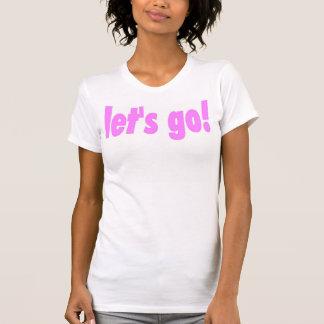 let's go! Ladies Camisole Pink Tshirt