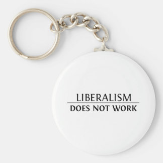 Liberalism Does Not Work Basic Round Button Key Ring