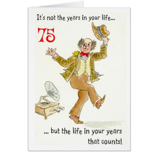 'Life in Your Years' 75th Birthday Card