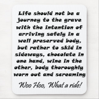 Life should not be a journey quote mousepads gifts