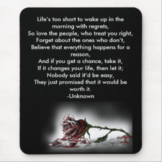 Lifes to short rose - Customized Mouse Pad