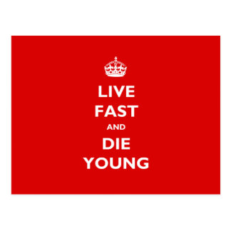 Live Fast And Die Young Postcard