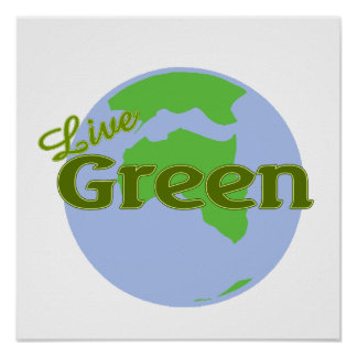 live green planet earth poster
