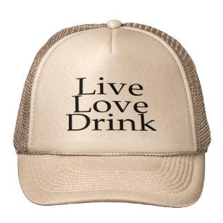 Live Love Drink Cap