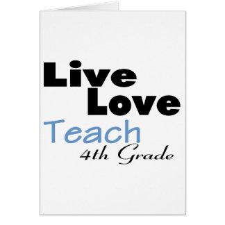 Live Love Teach 4th Grade (blue) Greeting Card