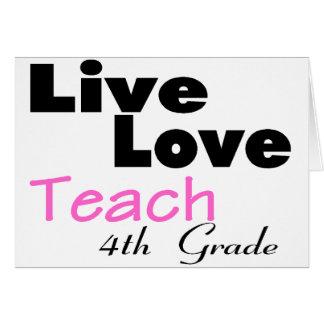 Live Love Teach 4th Grade (pink) Greeting Card