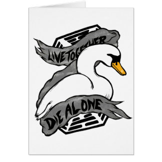 Live Together Die Alone Greeting Card