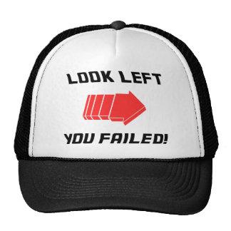 Look Left - Fail! Cap