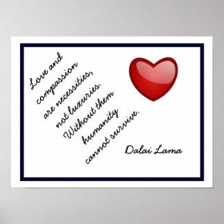 Love and Compassion - Dalai Lama quote -art print