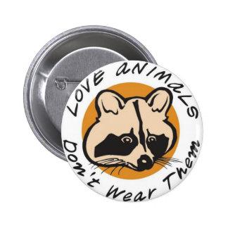 Love Animals Don't Wear Them 6 Cm Round Badge