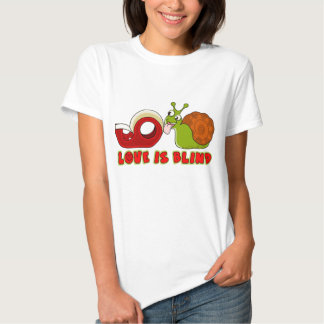 Love is blind,proverbial phrase t-shirts