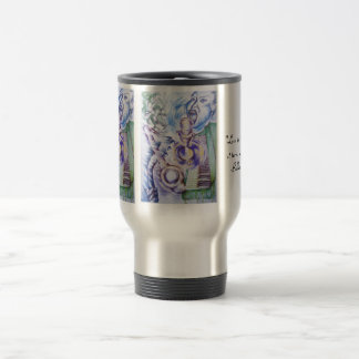 """""""Love is like a faucet, it turns off ... Stainless Steel Travel Mug"""