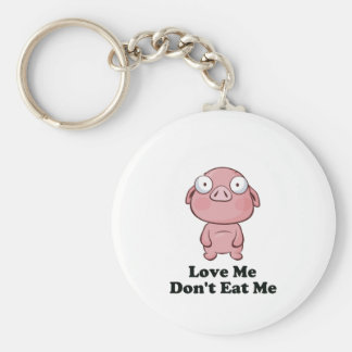 Love Me Don't Eat Me Pig Design Basic Round Button Key Ring