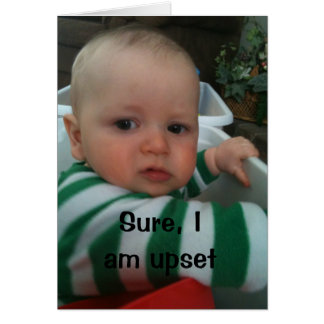 """MAD BABY SAYS UPSET FOR """"I MISS YOU!!!!!!' GREETING CARD"""