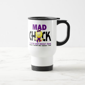 Mad Chick In The Fight Alzheimer's Disease Stainless Steel Travel Mug