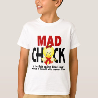 Mad Chick In The Fight Blood Cancer Tees