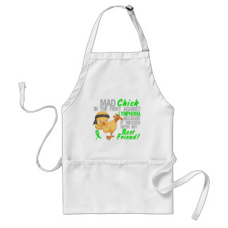 Mad Chick Messed With Best Friend 3 Lymphoma Standard Apron