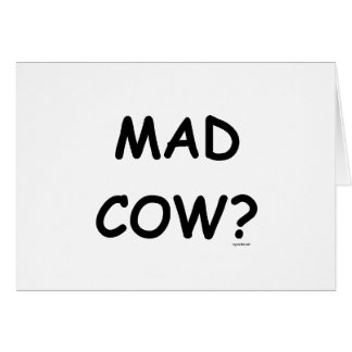 Mad Cow? Greeting Card
