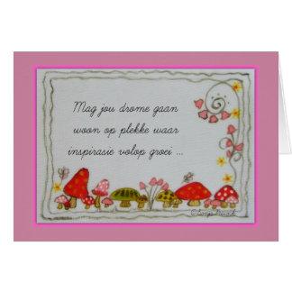 Mag jou drome gaan woon greeting card