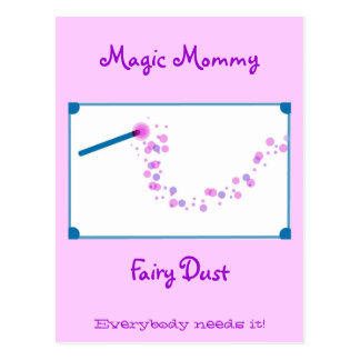 Magic Mommy Fairy Dust Postcard