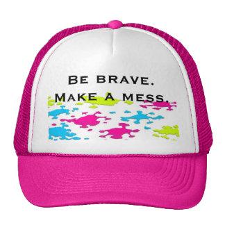 Make a mess. cap